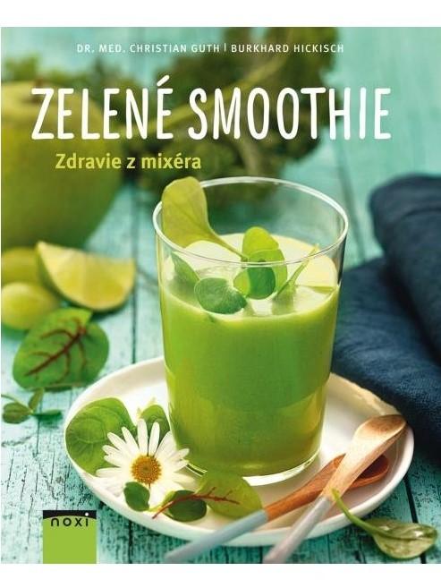 Zelené smoothie - Zdravie z mixéra