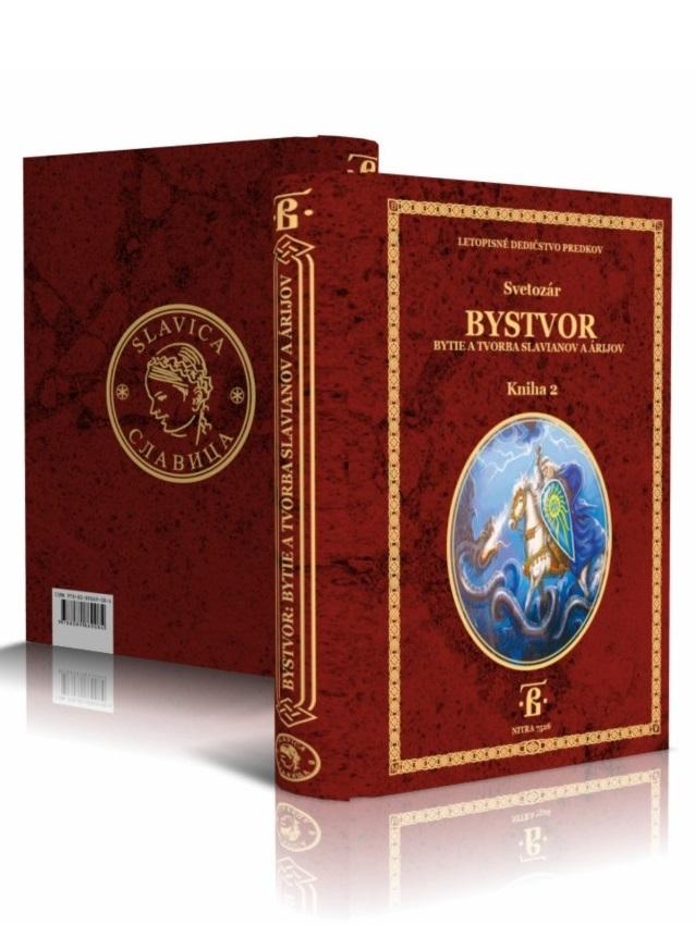 BYSTVOR II. Bytie a tvorba Slovianov a Áriov