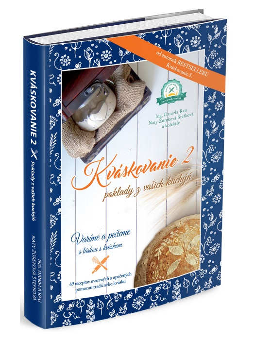 Kváskovanie 2- Poklady z Vašich kuchýň