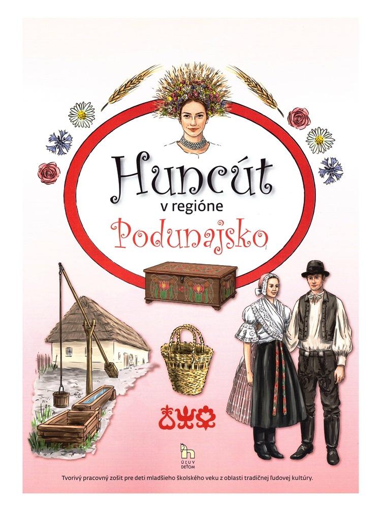 Huncút v regióne Podunajsko