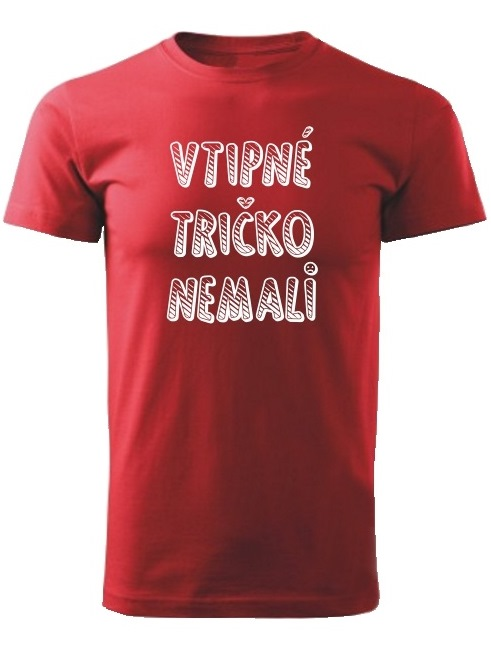 Tričko vtipné tričko nemali Unisex Červené
